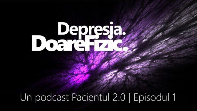 podcast despre depresie